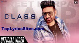 Class Lyrics – Preet Harpal – TopLyricsSite.com
