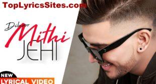 Mithi Jehi Lyrics – Dilnoor , Las Ludhar – TopLyricsSite.com