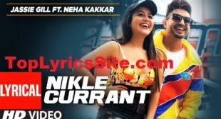 Nikle Currant Lyrics – Jassi Gill | Neha Kakkar – TopLyricsSite.com