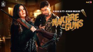 NAKHRE vs GUNS LYRICS Khan Bhaini