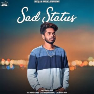 Sad Status Lyrics – Nav Dolorain – Lyricsmin.com
