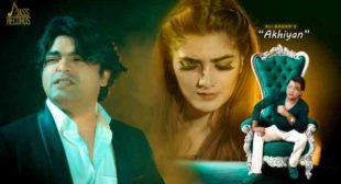 Akhiyan Lyrics – Ali Badar | Lyrics Lover