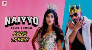 Naiyyo Lyrics – AKASA x Raftaar | Lyrics Lover