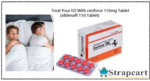 Cenforce 150mg : Price, Reviews, Dosage | Strapcart