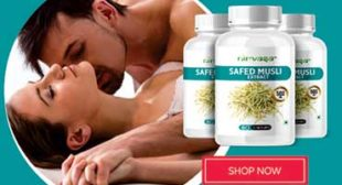 Use Safed Musli Capsules To Get Pleasurable Intimacy
