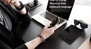 How to Change iPhone or iPad Keyboard Language