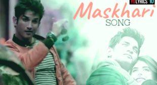 Maskhari Lyrics – Sunidhi Chauhan | Dil Bechara | Sushant Singh Rajput