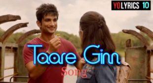 Taare Ginn Lyrics – Shreya Ghoshal | Dil Bechara | Sushant Singh Rajput