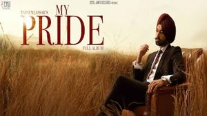 MY PRIDE Song LYRICS – Tarsem Jassar