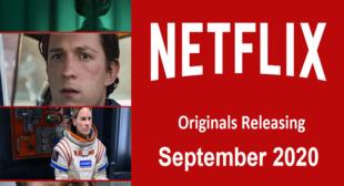 List of Top Netflix Originals Releasing In September 2020