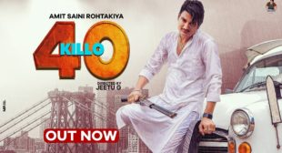 40 Killo Lyrics – Amit Saini Rohtakiya – TopLyricsSite.com