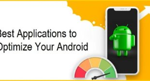 Best Applications to Optimize Your Android