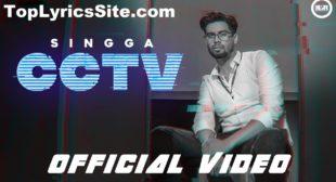 CCTV Lyrics – Singga – TopLyricsSite.com