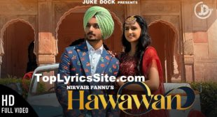Hawawan Lyrics – Nirvair Pannu – TopLyricsSite.com