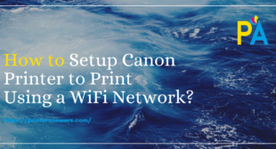 Know how to do Canon PIXMA printer wireless setup