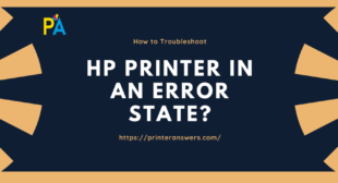 Get to know how to resolve HP Printer in Error State issue