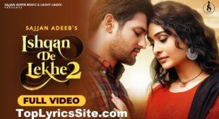 Ishqan De Lekhe 2 Lyrics – Sajjan Adeeb – TopLyricsSite.com