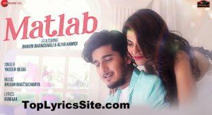 Matlab Lyrics – Yasser Desai , Bhavin Bhanushali – TopLyricsSite.com