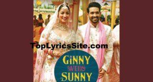 Phir Chala Lyrics – Ginny Weds Sunny   Jubin Nautiyal – TopLyricsSite.com