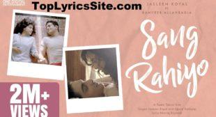 Sang Rahiyo Lyrics – Jasleen Royal – TopLyricsSite.com