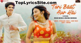 Teri Baat Aur Hai Lyrics – Stebin Ben – TopLyricsSite.com