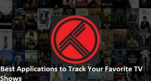 Best Applications to Track Your Favorite TV Shows