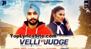 Velli Vs Judge Lyrics – Kamal Dhillon – TopLyricsSite.com