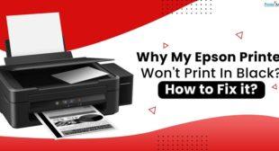 Why My Epson Printer Won't Print the Black