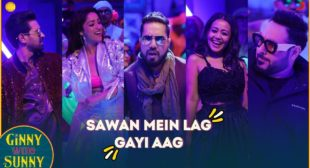 SAWAN MEIN LAG GAYI AAG SONG LYRICS – Neha Kakkae, Mika Singh & Badshah ft. Yami Gautam