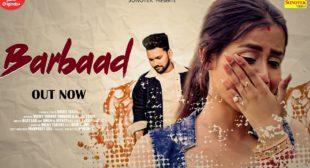 [बर्बाद] Barbaad Song Lyrics In Hindi vicky Tarorai ft. Shivani Singh & Kajal Tyagi