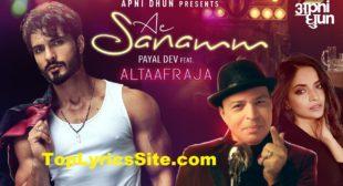 Ae Sanamm Lyrics – Altaaf Raja – TopLyricsSite.com