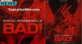 Bad Lyrics – Sidhu Moose Wala – TopLyricsSite.com