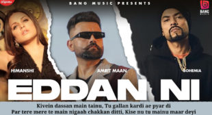 एद्‍दा नी Eddan Ni Lyrics in Hindi – Amrit Maan Ft Bohemia