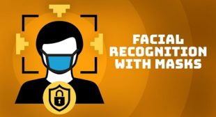 Face Masks and Facial Recognition: How Will They Co-Exist in the Future?