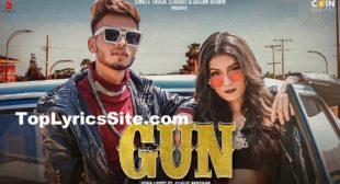 Gun Lyrics – Sukh Lotey x Gurlej Akhtar – TopLyricsSite.com