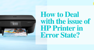 What to Prefer in Fixing HP Printer in Error State?