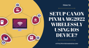Setup Canon PIXMA MG2922 Wirelessly Using iOS Device