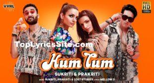Hum Tum Lyrics – Sukriti, Prakriti Kakar – TopLyricsSite.com