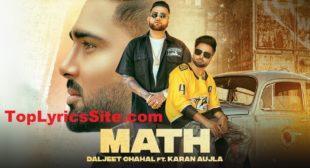 Math Lyrics – Daljeet Chahal | Karan Aujla – TopLyricsSite.com
