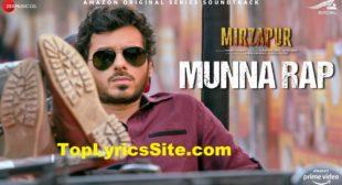 Munna Rap Lyrics – Mirzapur | Anand Bhaskar – TopLyricsSite.com