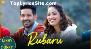 Rubaru Lyrics – Ginny Weds Sunny – TopLyricsSite.com