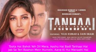 तन्हाई Tanhaai Lyrics in Hindi – Tulsi Kumar