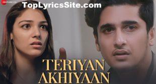 Teriyan Akhiyaan Lyrics – Arun Solanki – TopLyricsSite.com