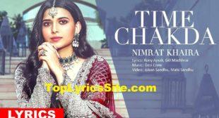 Time Chakda Lyrics – Nimrat Khaira – TopLyricsSite.com