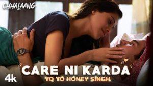 CARE NI KARDA – Chhalaang