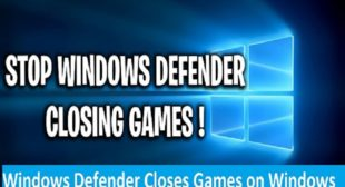 Windows Defender Closes Games on Windows 10? Here are the Fixes – UKWebroot