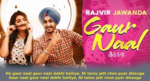गौर नाल Gaur Naal Lyrics in Hindi – Rajvir Jawanda