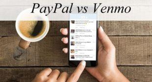 PayPal vs. Venmo: Comparison