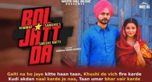 बोल जट्ट दा Bol Jatt Da Lyrics in Hindi – Himmat Sandhu