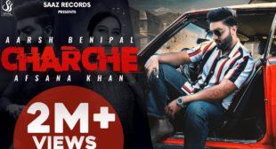 चर्चे Charche – Aarsh Benipal x Afsana Khan Lyrics in Hindi
